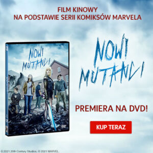 Nowi Mutanci premiera na DVD!