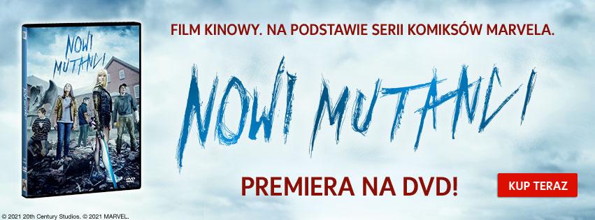 Nowi Mutanci już na DVD!