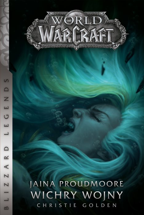 World of Warcraft: Jaina Proudmoore. Wichry wojny