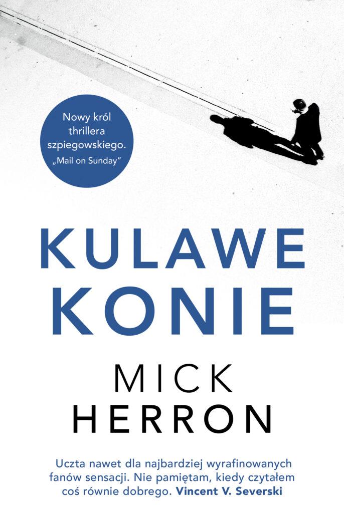 """Kulawe Konie"" Mick Herron"