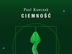 Paul Kawczak Ciemność